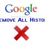 How to Remove All Web History from Google ?