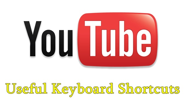 Useful YouTube Keyboard Shortcuts