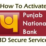 How To Activate PNB Debit Card Blocked for 3D Secure Service ?