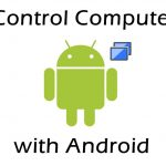 How to Control your PC with your Android Phone ?