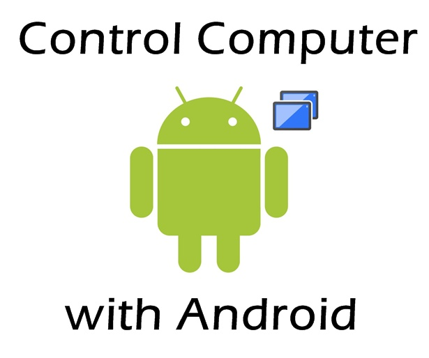 How to Control your PC with your Android Phone