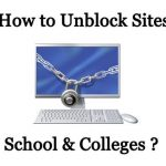 How to Access / Unblock Blocked Sites in Colleges, School & Office ?