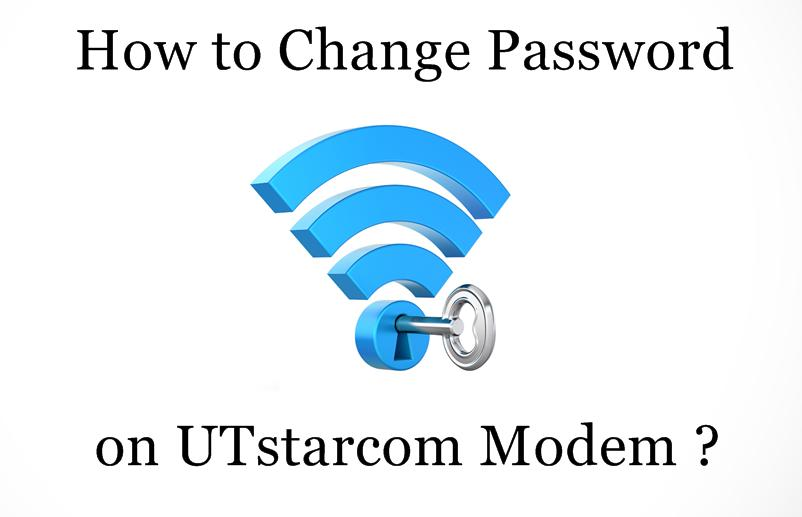 How to Change Wi-Fi Password on UTstarcom Router / Modem ?