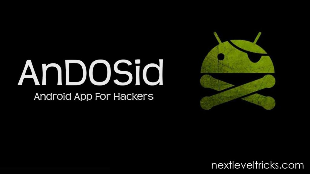 Top 10 Best Android Apps for penetration AnDOSid