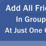 How to Add All Friends To Facebook Group By Single Click ?