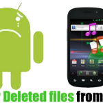 How To Recover Delete Files from Android Phone ?