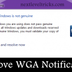 How to Remove WGA Notification in Windows XP/7/8.1 ?