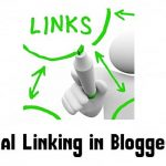 How to Use Internal Linking for Effective Blogger SEO ?