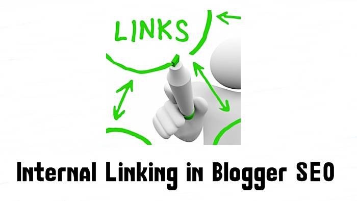 internal linking in blogger seo