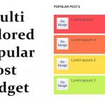 How to Add Multi Colored Popular Post Widget for Blogger ?