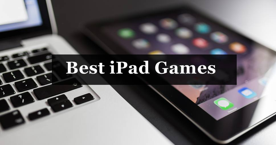 Best iPad Games Apps