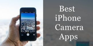 Top 10 Best iPhone Camera Apps