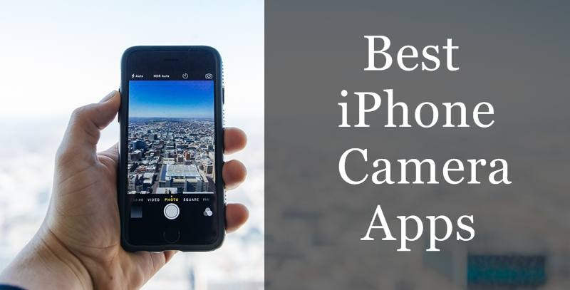Top 10 Best iPhone Camera Apps