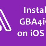 How to Install GBA4iOS on iOS 10/11 iPhone/iPad Without Jailbreak ?