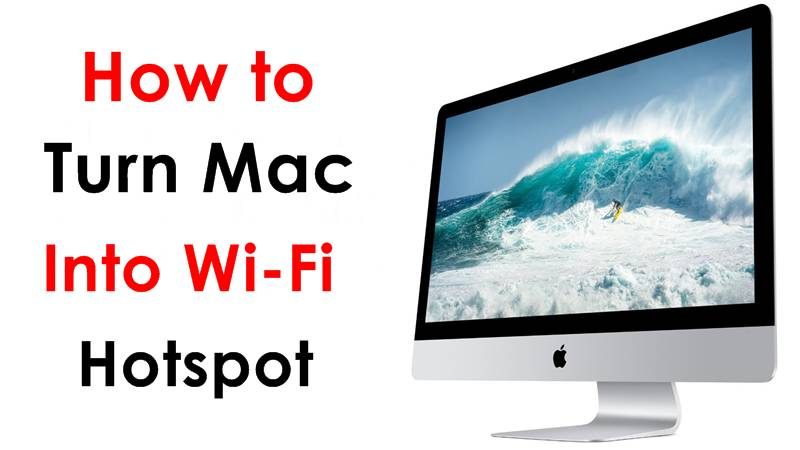 Turn Your Mac Into a Wi-Fi Hotspot