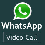 How to Get WhatsApp Video Calling Feature on your Smartphone ?