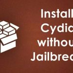 How to Install Cydia without Jailbreak in iPhone / iPad ?