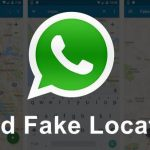 How to Send Fake Location On WhatsApp ?