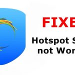 Fix Hotspot Shield Connected But Not Working