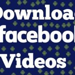How to Download Facebook Videos on Android Mobile ? (Without Any Software)