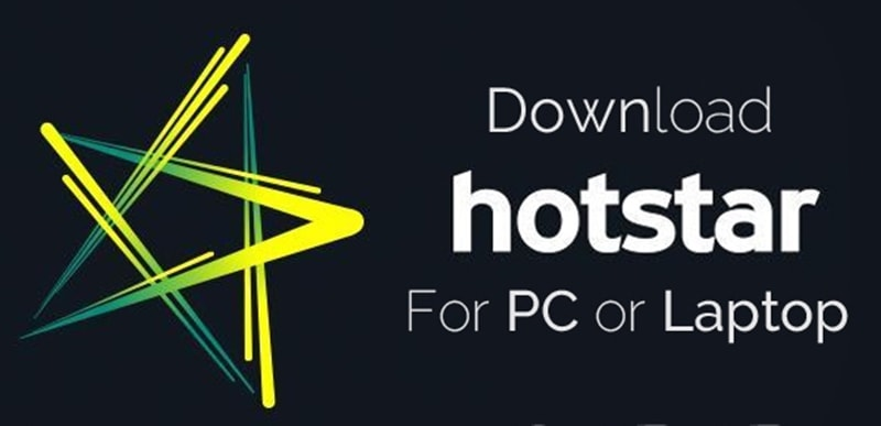 Download Hotstar for PC Windows 7/8/8.1/10 or XP Laptop Free