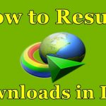 How to Resume Expired/Broken Download in IDM After Shutdown ?
