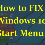 How to Solve Windows 10 Start Menu Button Not Working ?