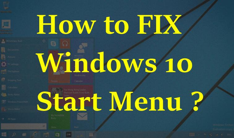 FIXED - Windows 10 Start Menu Button Not Working !