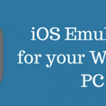 8 Best iOS Emulators For Windows PC [Run iOS Apps] 2018
