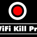 WiFiKill PRO Apk 2018 [No Root] Latest Version Free Download Full Version
