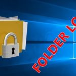 How to Password Protect a Folder in Windows XP, 7, 8 and 10 ?