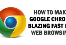 How To Make Google Chrome Blazing Fast For Web Browsing