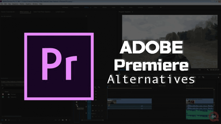 5 Best Adobe Premiere Alternatives to Use in 2018